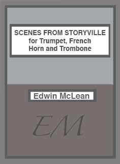 Scenes From Storyville for Trumpet, French Horn, and Trombone